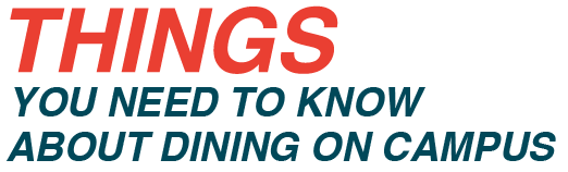 Things you need to know about dining on campus logo